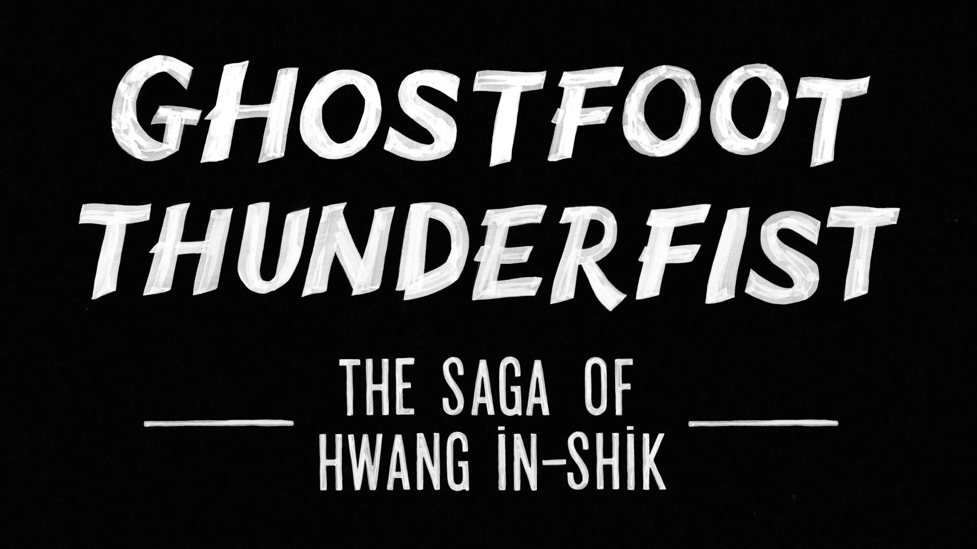 Ghostfoot Thunderfist: The Sage of Hwang in Shik